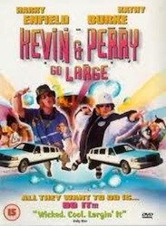 Kevin & Perry Go Large