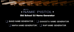Want A Block Rockin Old School DJ Name Mr Ps Generator Might Be Just The Ticket