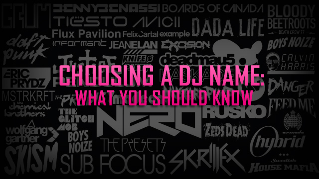 Choose DJ name