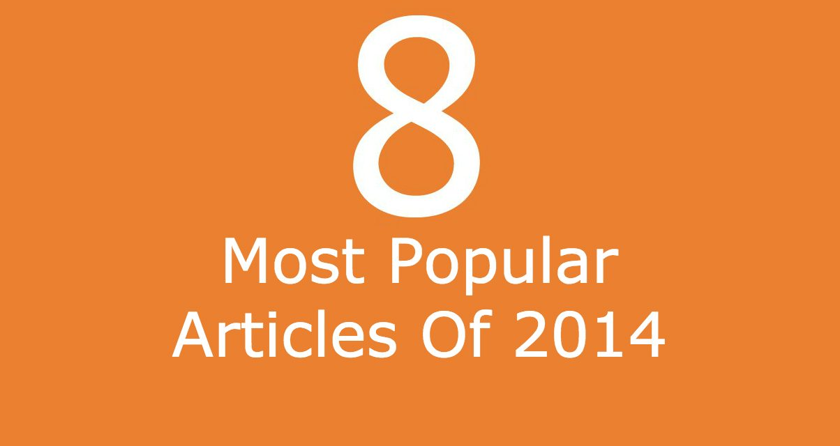 8 Most Popular Articles Of 2014
