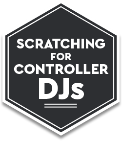 Scratching For Controller DJs
