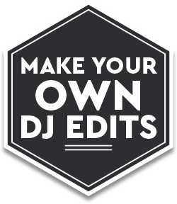 Make Your Own DJ Edits