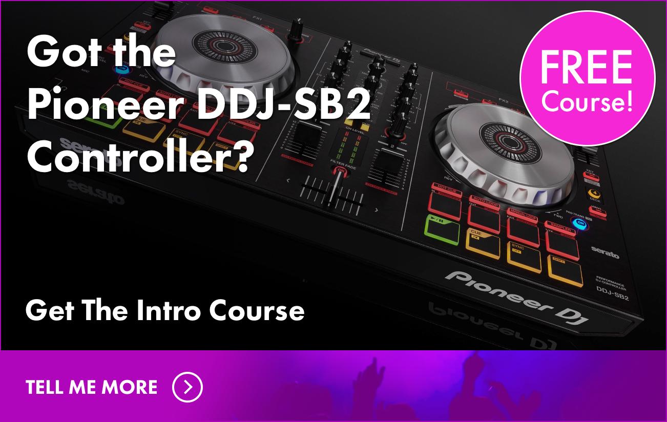 Pioneer DDJ-SB2 FREE Course
