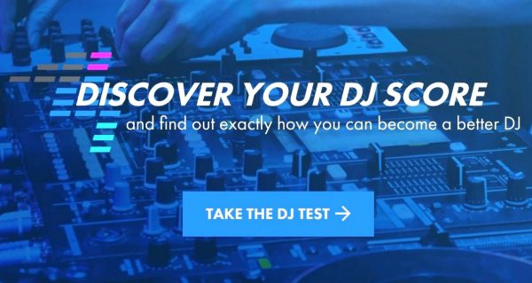 A graphic that says discover your DJ score, set over a DJ controller, with a button that prompts viewers to take the test